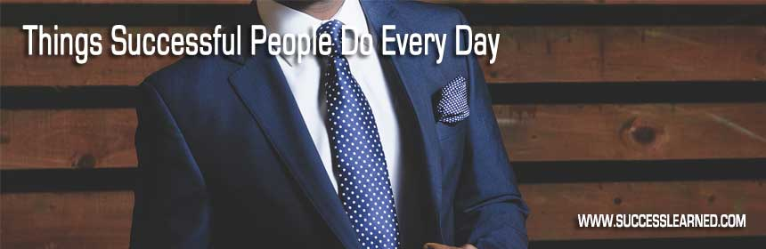 Things-Successful-People-Do-Every-Day